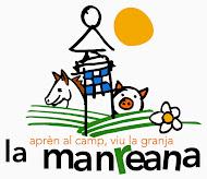 GRANJA ESCOLA LA MANREA
