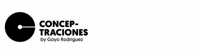 Goyo Rodríguez Conceptraciones