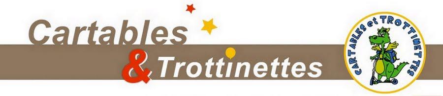 Cartables et Trottinettes