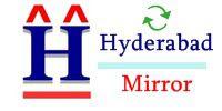 Hyderabad Mirror | Telangana State | Andhrapradesh State