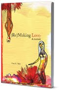 (Re)Making Love: A Memoir