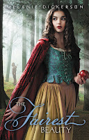 cover of Fairest Beauty by Melanie Dickerson shows girl holding an apple standing in the woods with a huntsman in the distant mist