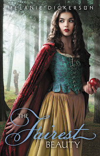 cover of The Fairest Beauty by Melanie Dickerson shows a teenage girl with black hair holding an apple standing in the woods; a bowman is in the distance