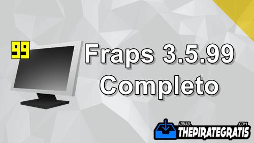 Download Fraps 3.5.99 CRACKEADO Completo