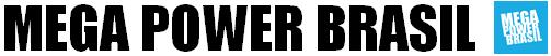 Mega Power Brasil | Sua fonte brasileira sobre Power Rangers