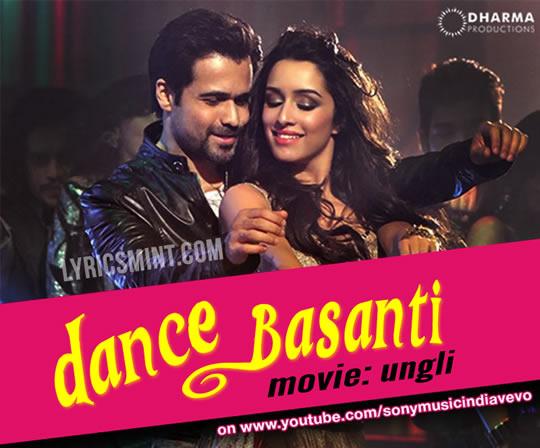Dance Basanti - Shraddha Kapoor, Emraan Khan