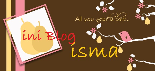 Ini Blog Isma