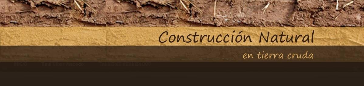 ·Construcción Natural en Tierra Cruda·