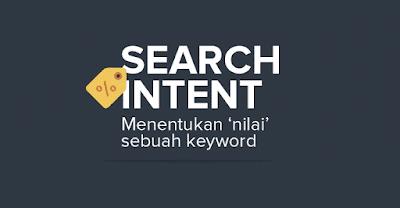 4 Search Intent yang Harus Anda Pahami untuk Bisa Menentukan Nilai Pada Sebuah Keyword