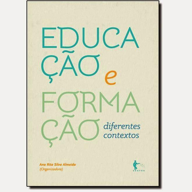 Livro: Educação e Formação: Diferentes Contextos