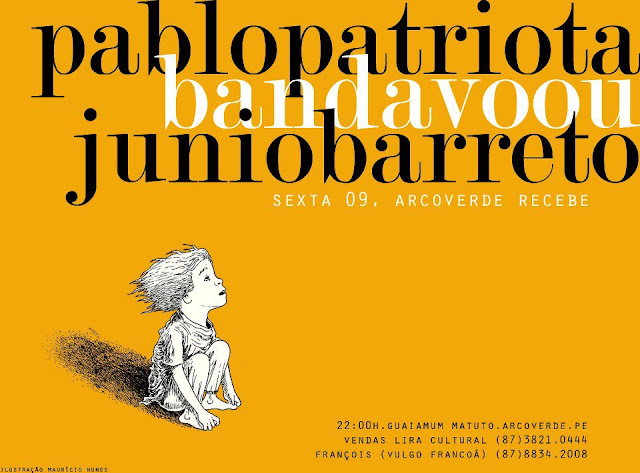 PABLO PATRIOTA CONVIDA JUNIO BARRETO E BANDAVOOU