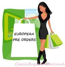 EUROPEAN PRE ORDERS