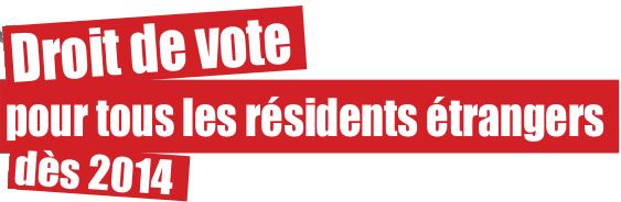 droit de vote pour tous les r sidents trangers. Black Bedroom Furniture Sets. Home Design Ideas
