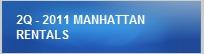 2Q - 2011 MANHATTAN RENTALS
