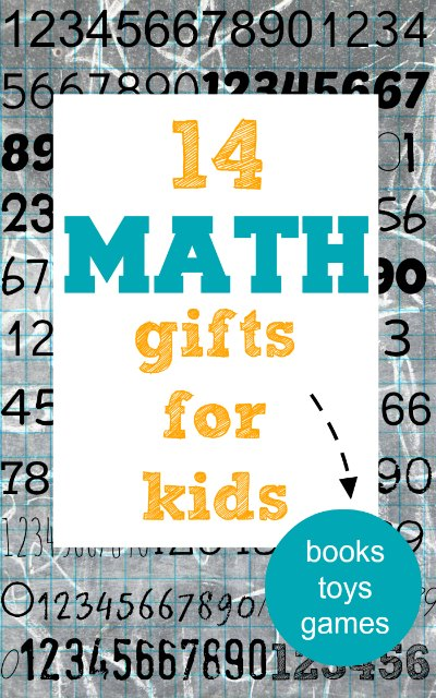http://www.whatdowedoallday.com/2013/11/math-gifts-for-kids.html