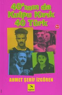 40'ının da Kulpu Kırık 40 Türk Kitap Kapağı