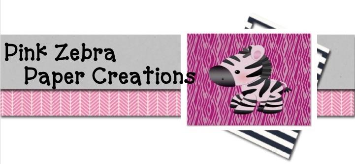 Pink Zebra Paper Creations