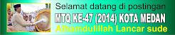 MTQ KE-47  KOTA MEDAN (2014) : Alhamdulillah Lancar sude