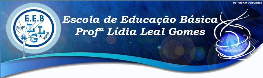 EEB Profª Lídia Leal Gomes
