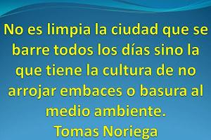 Exhorta Noriega a la Ciudadanía a mantener limpia la ciudad