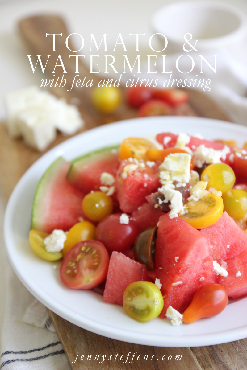Jenny Steffens Hobick: Tomato, Watermelon & Feta Salad with a Citrus ...