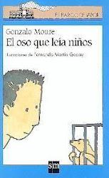EL OSO QUE LEIA NIÑOS--Gonzalo Moure