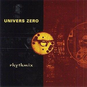 Univers Zero - Rhythmix