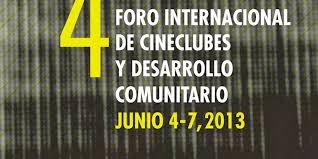 4 Foro Internacional de Cineclubes