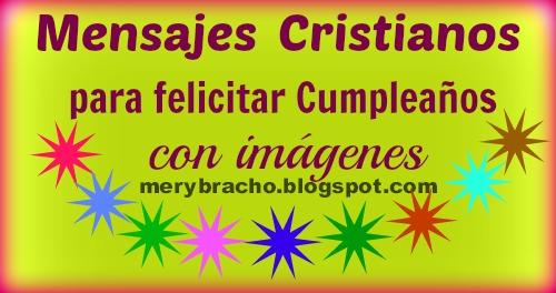 Mensajes Cristianos para felicitar Cumpleaños con imágenes ...