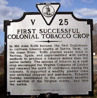 John Rolfe developed a modified strain of tobacco that became the first commercially successful tobacco export for the Virginia colony.