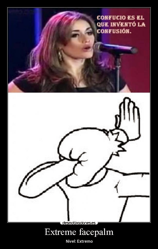 Extreme Facepalm