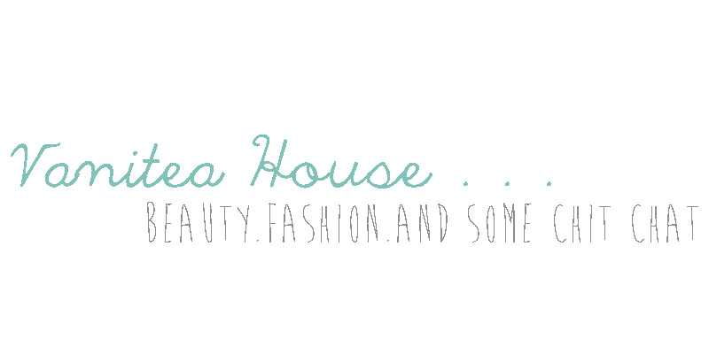 || Vanitea House || Beauty, Fashion, and Lifestyle Blog