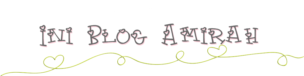 Ini Blog Amirah