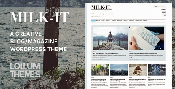 download Milk-It - Creative WordPress blog/magazine theme