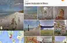 México suma 60 nuevos lugares a Google Street View