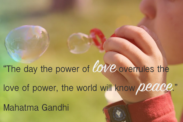 Venture & Roam: Words to Live By - Mahatma Gandhi Love and Peace Before Power