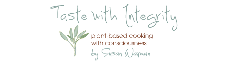 Taste With Integrity by Susan Waxman