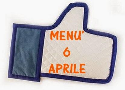 6 aprile menù
