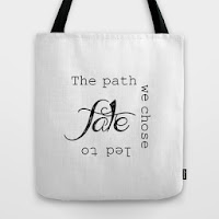 http://society6.com/wilquote/the-path-we-chose-led-to-fate_bag#26=197