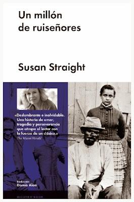Un millón de ruiseñores - Susan Straight (2014)