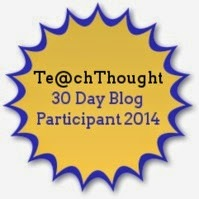 TeachThought 30 Day Blog Participant