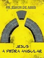 Jesus-a-pedra-angular-elson-de-assis