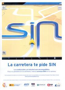 """LA CARRETERA TE PIDE """" SIN """"."""