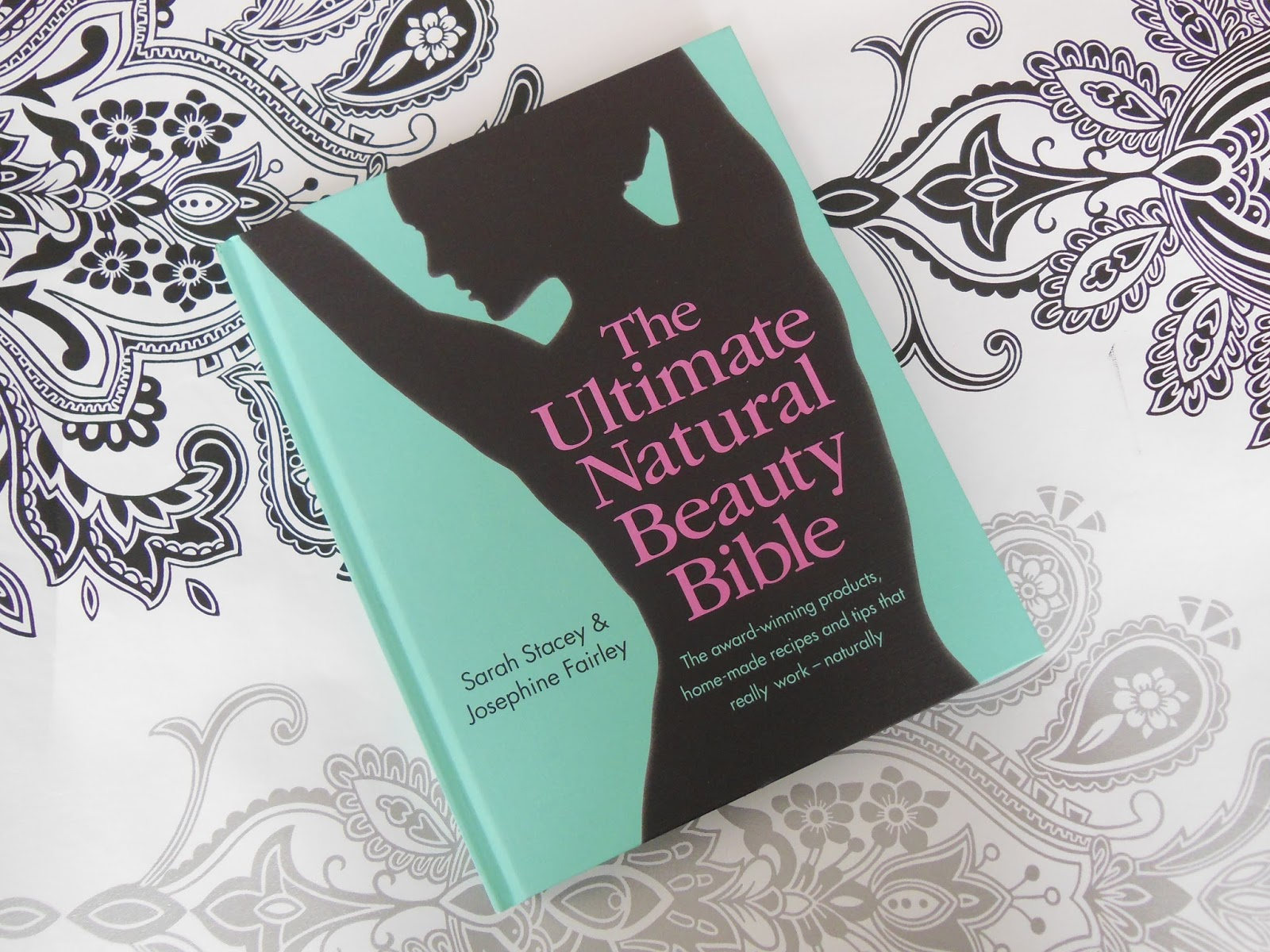 The Ultimate natural beauty bible front cover