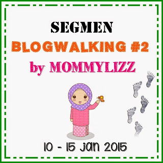 http://www.mommylizz.com/2015/01/segmen-blogwalking-2-by-mommylizz.html