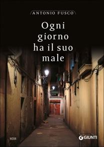 http://www.giunti.it/libri/narrativa/ogni-giorno-ha-il-suo-male/