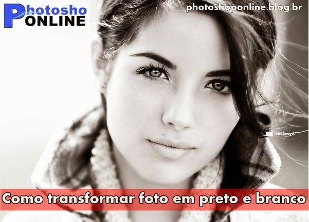 Efeito Preto e Branco no Photoshop online