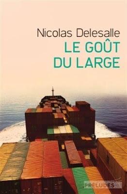 Le goût du large - Nicolas Delesalle