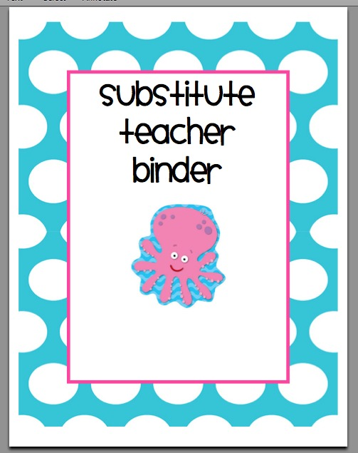 binder set for all of the sections in my substitute teacher binder ...