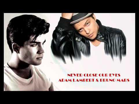 Adam Lambert feat Bruno Mars - Never Close Our Eyes